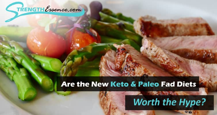 Are the New Keto & Paleo Fad Diets Worth the Hype?