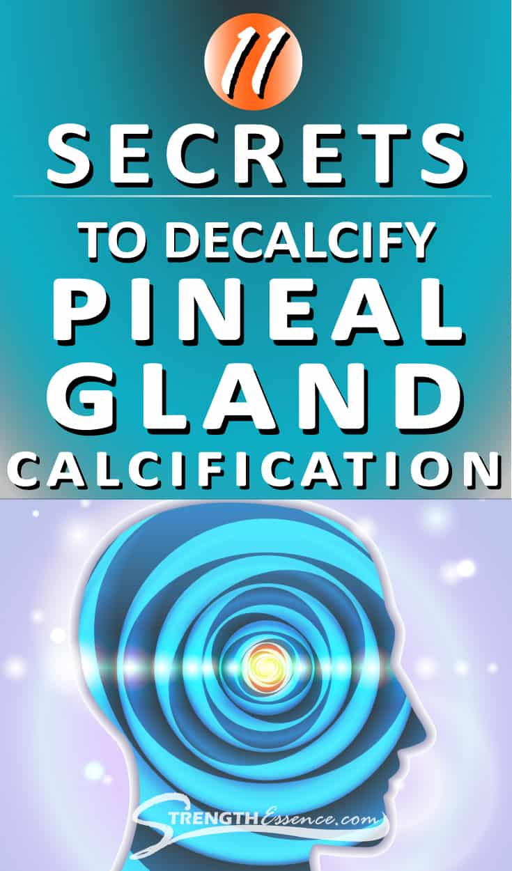 11 Secrets to Decalcify Pineal Gland Calcification (Boost