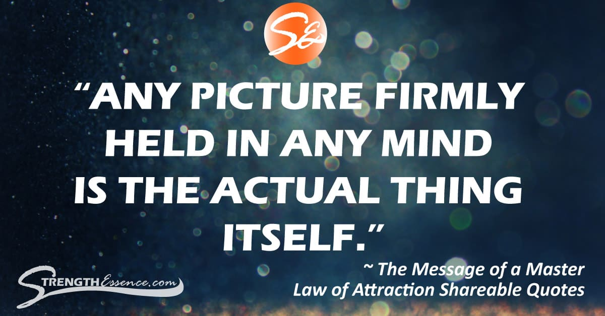 Law of Attraction Quotes Shareable Content for Social Media Pinterest / The Message of a Master Shareable Facebook Quote