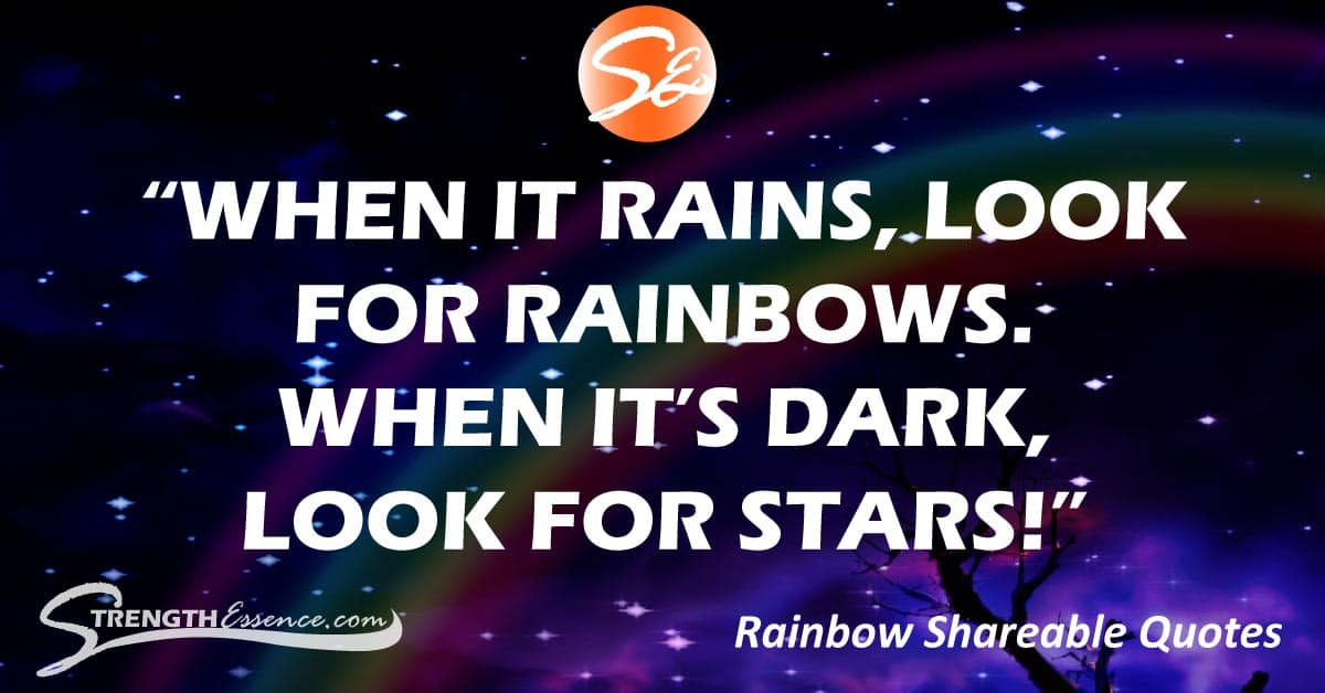 look for rainbows quote