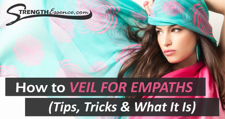 how to veil for empaths