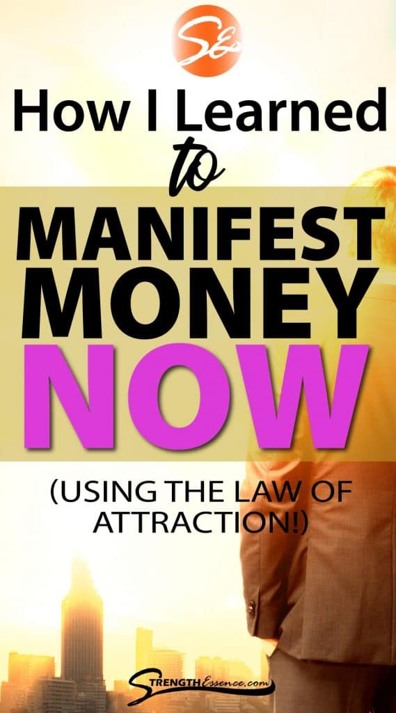 how to manifest money now