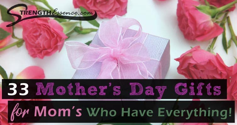 mothers day gifts for mom who has everything