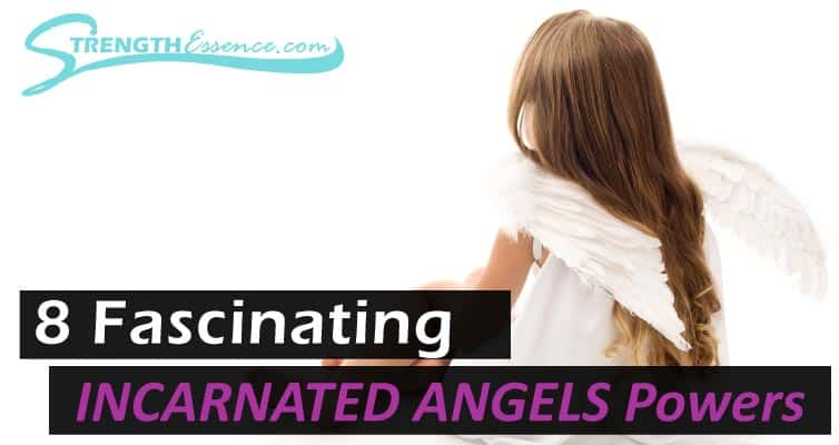 powers of incarnated angels